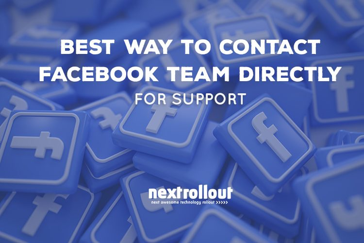 Best Way To Contact Facebook Team Directly For Support