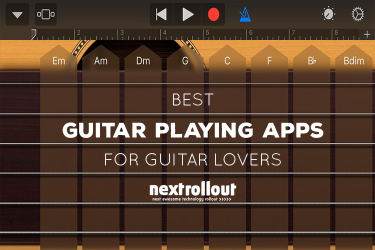 Best Guitar Playing Apps for Guitar Lovers